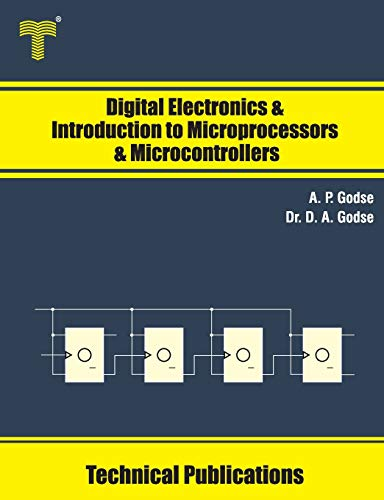 Compare Textbook Prices for Digital Electronics and Introduction to Microprocessors and Microcontrollers  ISBN 9789333223447 by Godse, A. P.,Godse, Dr. D. A.