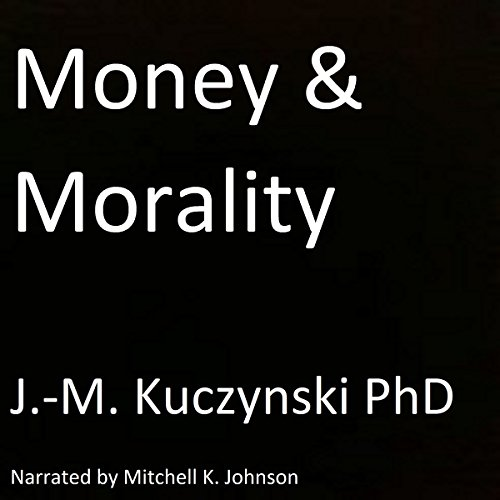 Money and Morality audiobook cover art