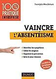 Vaincre l'absentéisme (Management/Leadership) - Format Kindle - 11,99 €