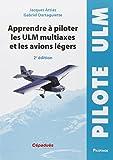 Apprendre à piloter les ULM multiaxe et les avions légers