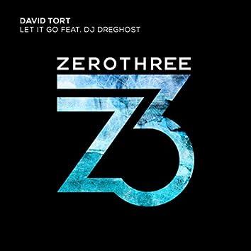 Let It Go Feat. DJ Dreghost