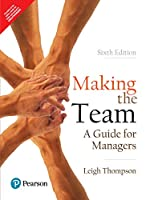 Making the Team | A Guide for Managers,6/ed