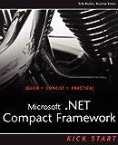 Microsoft .NET Compact Framework Kick Start