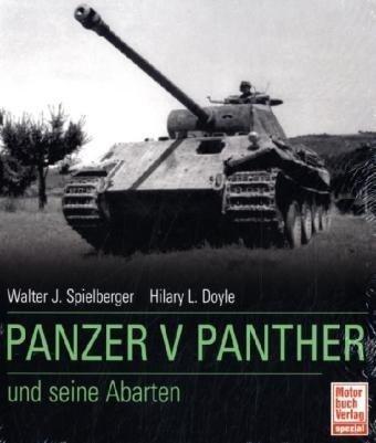 Panzer V Panther und seine Abarten von Walter J. Spielberger (26. Februar 2010) Gebundene Ausgabe