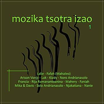 Mozika Tsotra Izao - vol 1