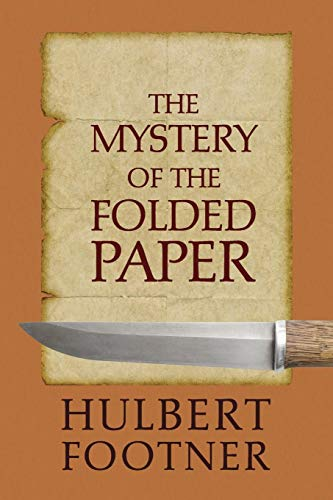 The Mystery of the Folded Paper (an Amos Lee Mappin Mystery)