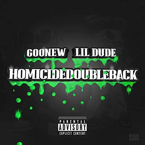 Goonew & Lil Dude feat. Moochie Sosa