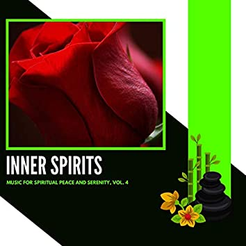 Inner Spirits - Music For Spiritual Peace And Serenity, Vol. 4