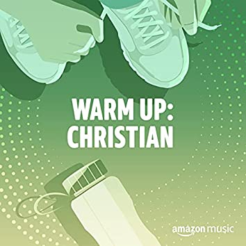 Warm Up: Christian