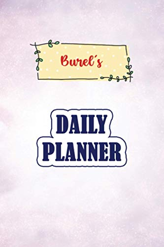 Daily Planner for Burel   6x9 inches   100 pages: Daily Planner Paperback without date for planning, organize plan with specific name