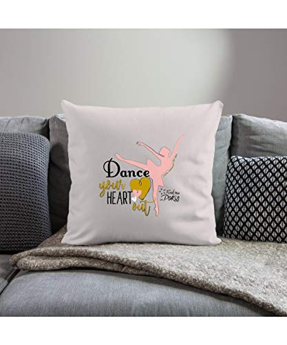 Spreadshirt Find me in Paris Dance Your Heart Out Spruch Sofakissenbezug 44 x 44 cm, helles Taupe
