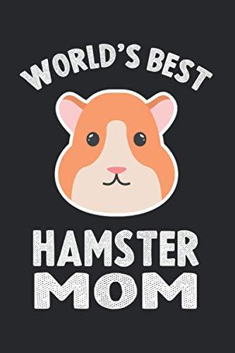 World's Best Hamster Mom gift notebook journal: Black lined...