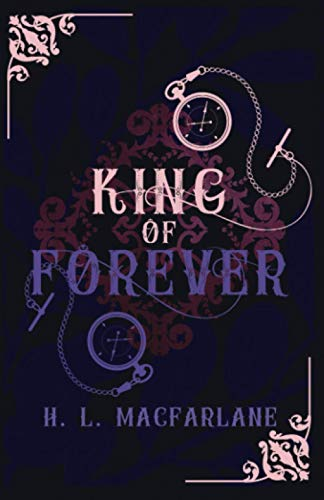 King of Forever: A Gothic Scottish Fairy Tale (Bright Spear Trilogy)