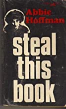 Steal This Book by Hoffman, Abbie; Haber, Izack; Forcade, Tom; Cohen, Bert Published by Pirate Editions, Grove Press 7th (...