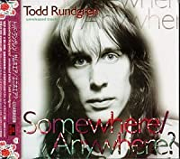 Somewhere Anywhere: Demos/Radio Sessions & Out-Takes by Todd Rundgren (1998-12-15)