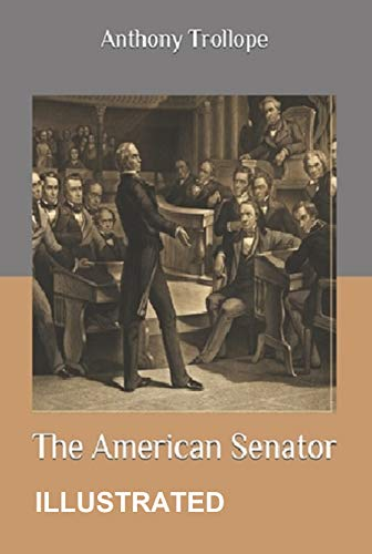 The American Senator Illustrated (English Edition)