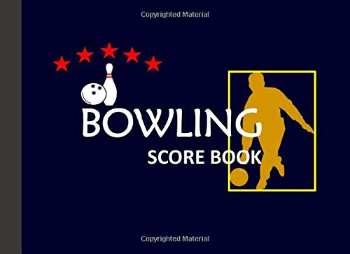 Bowling Score Book: Bowling Game Record Book Track Your Scores And Improve Your Game, Pads and Score Keepers for Personal and Team Records (Vol., Band 3)
