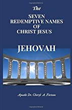The Seven Redemptive Names of Christ Jesus