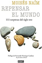 Repensar el mundo - 111 sorpresas del siglo XXI (Spanish Edition) by Mois?de?ed??ede??d???s Na?de?ed??ede??d???m (2016-08-30)