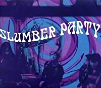 Slumber Party by Slumber Party (2001-12-18)