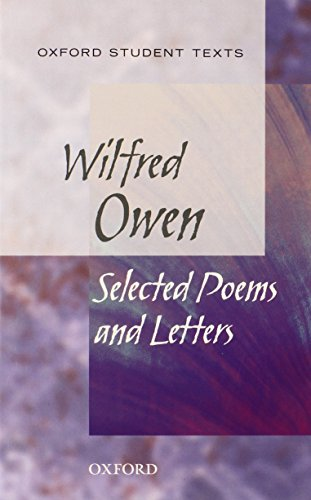 Cross, H: Oxford Student Texts: Wilfred Owen: Selected Poems
