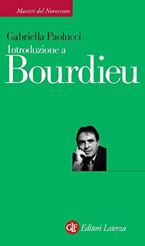 Introduzione a Bourdieu (Maestri del Novecento Laterza Vol. 19)