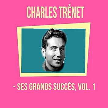 Charles trénet - ses grands succès, vol. 1