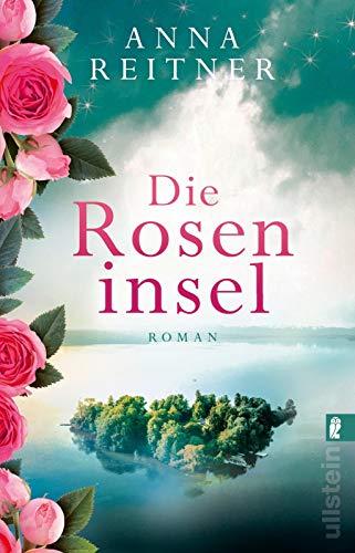 Buchseite und Rezensionen zu 'Die Roseninsel: Roman' von Anna Reitner