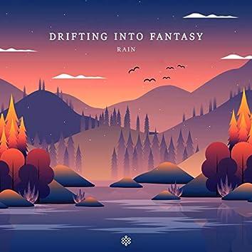 Drifting into Fantasy