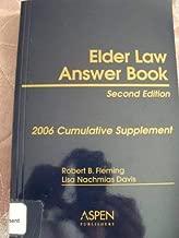 Elder Law Answer Book, 2nd Edition, 2006 Cumulative Supplement