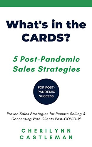 What's in the CARDS?: 5 Post-Pandemic Sales Strategies (English Edition)