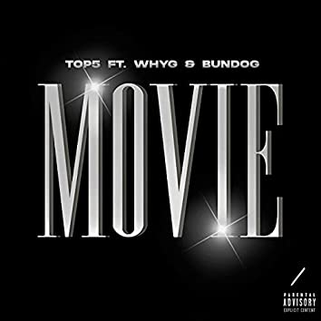 Movie (feat. Why G, Bundog)
