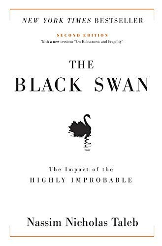 The Black Swan (text only)1st (First) edition by N. N. Taleb