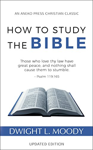 How to Study the Bible (Updated, Annotated)