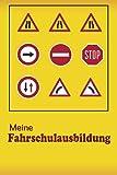Meine Fahrschulausbildung: Halte mit diesem bezauberdem Notizheft für Fahrlehrer oder Fahrschüler die Organisation der Fahrstunden in der Fahrschule oder des Fahr Unterrichts als tagebuch fest