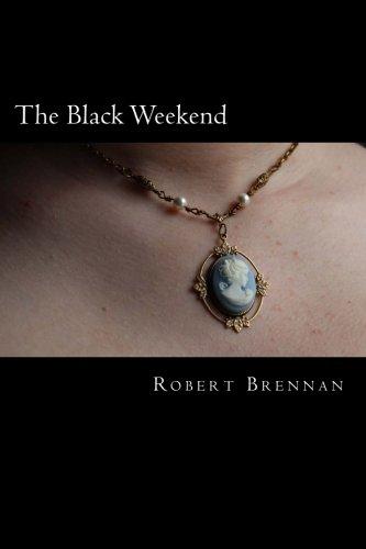 The Black Weekend