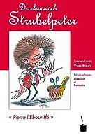 Dr elsassisch Strubelpeter: Edition bilingue: alsacien et français