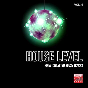 House Level, Vol. 4 (Finest Selected House Tracks)