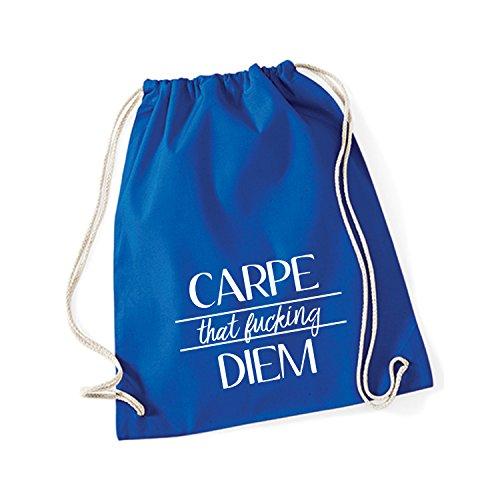 Baumwoll Turnbeutel mit Spruch Motiv Carpe That Fucking Diem Hipster Sport Jute Tasche Gym Bag Bright Royal (Druck weiß)
