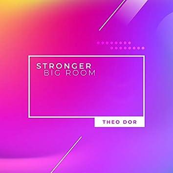 Stronger (Big Room)