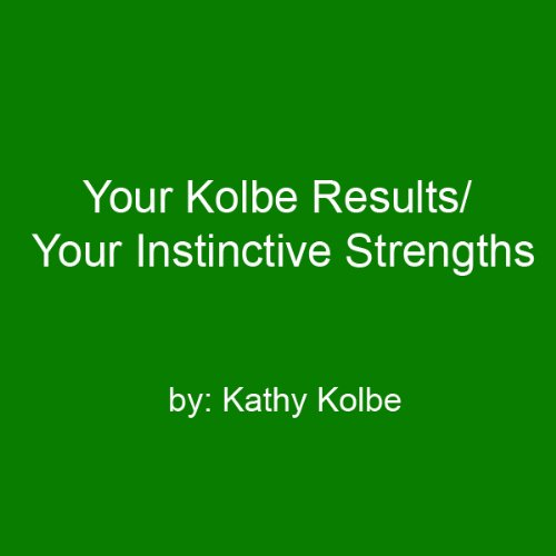 Your Kolbe Result/Your Instinctive Strengths audiobook cover art