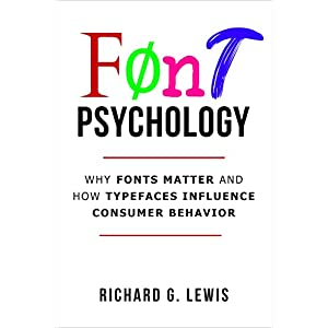 Font Psychology: Why Fonts Matter and How They Influence Consumer Behavior