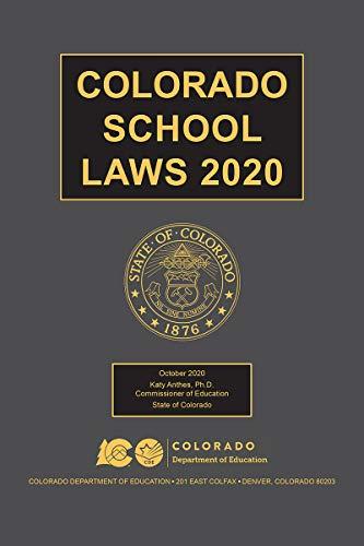 Colorado School Laws (English Edition)