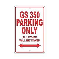 なまけ者雑貨屋 LEXUS GS 350 Parking Only All Others Will Be Towed 道路標識メタルサイン 金属スズヴィンテージ安全標識警告サインディスプレイボードスズサインポスター看板
