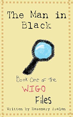 The Man in Black (The WIGO Files Book 1)...