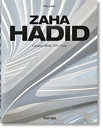 Zaha Hadid. Complete Works 1979–Today. 2020...