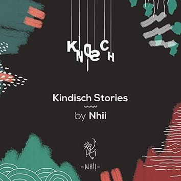 Kindisch Stories by Nhii