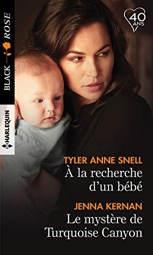 À la recherche d'un bébé & Le mystère de Turquoise Canyon de Tyler Anne Snell & Jenna Kernan  41fB2l2sm-L