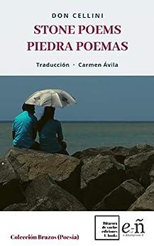 Stone Poems/Poemas Piedra: Traducción de Carmen Ávila (Poesía) de [Don Cellini]