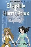 El castillo de Hurrie Bones (Las tres profecías)